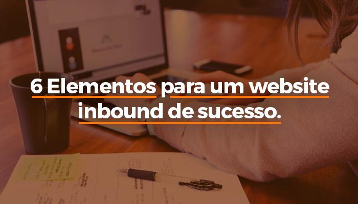 6 Elementos para um website inbound de sucesso.jpg.jpg