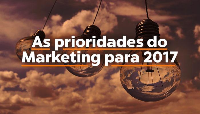 As prioridades do Marketing para 2017